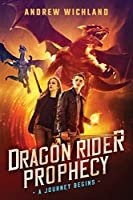 The Dragon Rider Prophecy: A Journey Begins