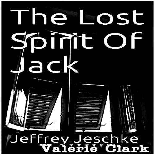 The Lost Spirit of Jack audiobook cover art