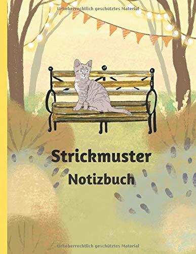 Strickmuster Notizbuch: Blanko Strickpapier Buch Notizheft Musterpapier Notizbuch Handarbeit Herbst Katzen Design 110 Seiten