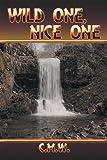 Wild One, Nice One (English Edition)