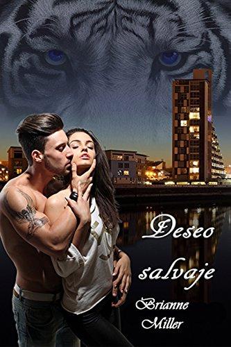 Deseo salvaje (Weretigers nº 1) eBook: Miller, Brianne: Amazon.es ...