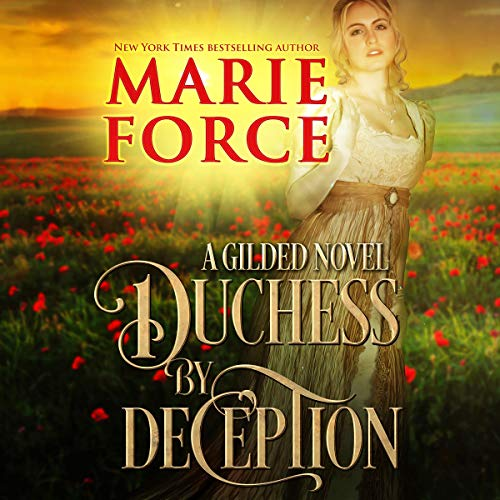 Duchess by Deception     Gilded, Book 1              De :                                                                                                                                 Marie Force                               Lu par :                                                                                                                                 Anais Inara Chase,                                                                                        Shane East                      Durée : 9 h et 18 min     Pas de notations     Global 0,0