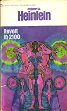 Revolt in 2100 (Future History, Vol. 3)