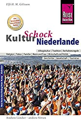 Reise Know-How: KulturSchock Niederlande