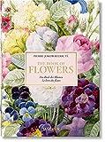 Redouté. the Book of Flowers. 40th Ed.: Das Buch der Blume / Le livre des fleurs