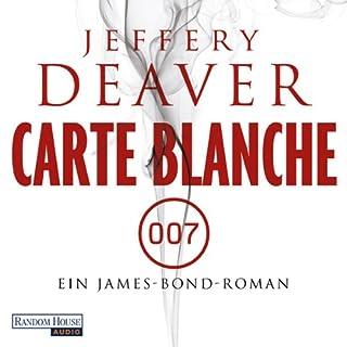 Carte Blanche     Ein James-Bond-Roman              Autor:                                                                                                                                 Jeffery Deaver                               Sprecher:                                                                                                                                 Dietmar Wunder                      Spieldauer: 13 Std. und 5 Min.     443 Bewertungen     Gesamt 4,3