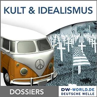 Kult und Idealismus der 68er Titelbild