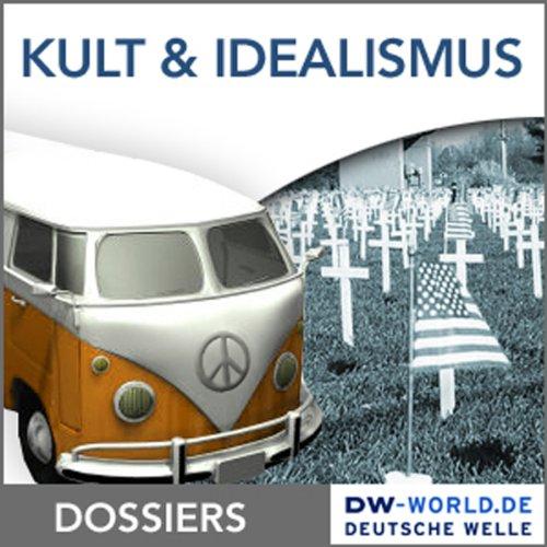 Kult und Idealismus der 68er cover art