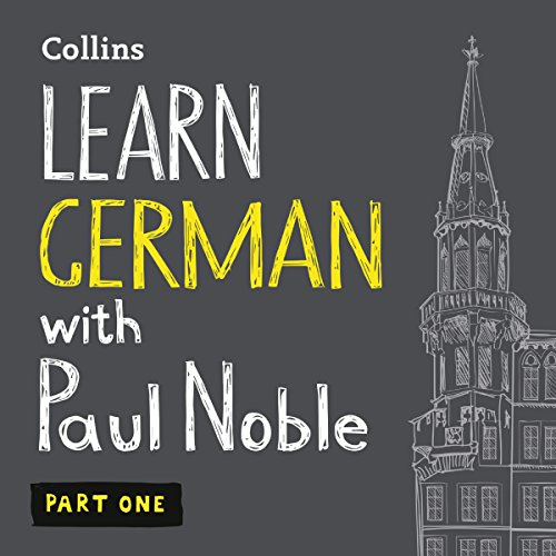 Learn German with Paul Noble for Beginners – Part 1 audiobook cover art