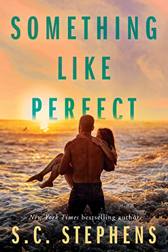 Something Like Perfect by [S.C. Stephens]