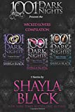 Wicked Lovers Compilation: 3 Stories by Shayla Black