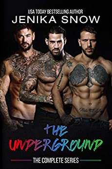 The Underground: The Complete Series by [Jenika Snow]