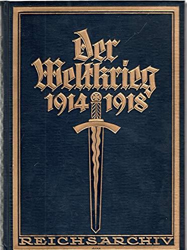 Der Weltkrieg 1914 bis 1918. Die militärischen Operationen zu Lande. Zweiter Band. Die Befreiung Ostpreußens. Bearbeitet im Reichsarchiv.