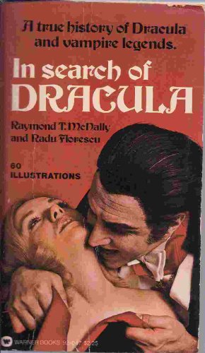 IN SEARCH OF DRACULA - A True History of Dracul... 0446920479 Book Cover