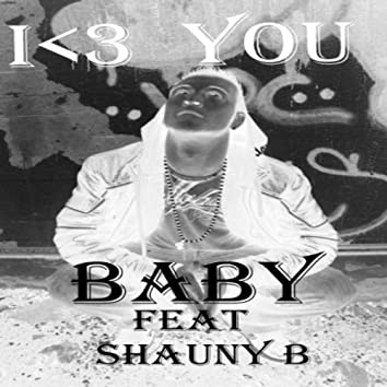 I Love You Baby (feat. Shauny B)