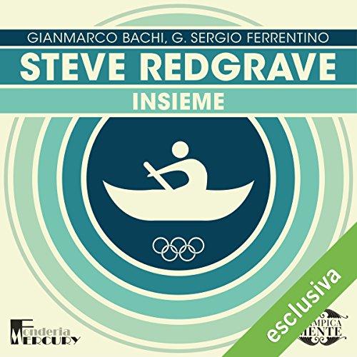 Steve Redgrave. Insieme copertina