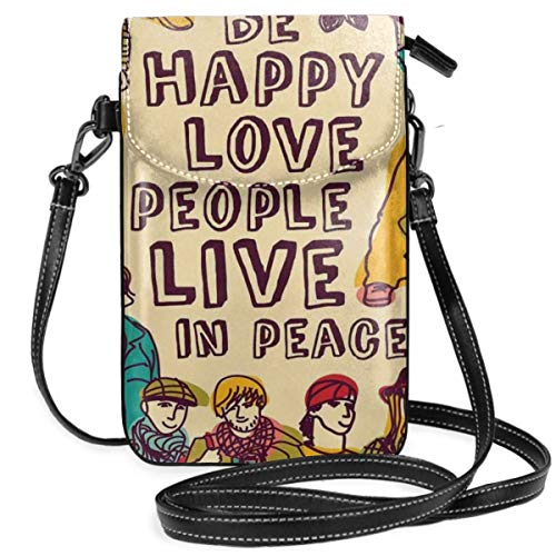 Women Small Cell Phone Purse Crossbody,Group People Motivational Illustration With Be Happy Love People Live In Peace Phrase