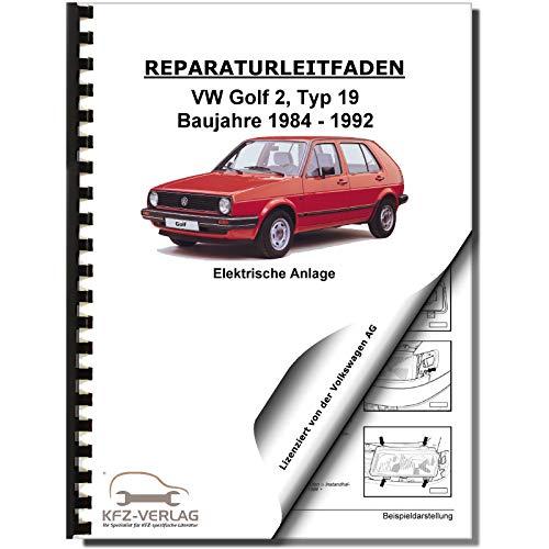 VW Golf 2 Typ 19 (83-92) Elektrische Anlage Elektrik Systeme Reparaturanleitung