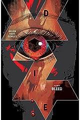 Die Vol. 4: Bleed Kindle Edition