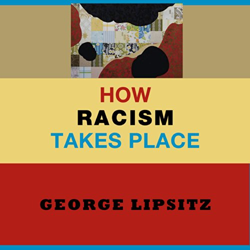 How Racism Takes Place audiobook cover art