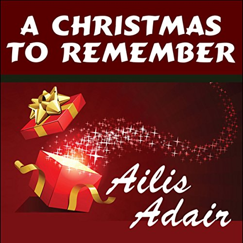 A Christmas to Remember audiobook cover art