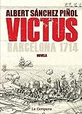 Victus (edición en castellano): Barcelona 1714