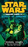 Street of Shadows (Star Wars: Coruscant Nights II)
