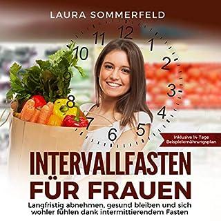 Intervallfasten für Frauen: langfristig abnehmen, gesund bleiben und sich wohler fühlen dank intermittierendem Fasten Titelbild