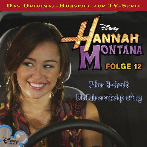 Jakes Hochzeit / Die Führerscheinprüfung     Hannah Montana 12              Autor:                                                                                                                                 Conny Kunz                               Sprecher:                                                                                                                                 Nora Jokhosha,                                                                                        Shandra Schadt,                                                                                        Marieke Oeffinger                      Spieldauer: 56 Min.     4 Bewertungen     Gesamt 4,8