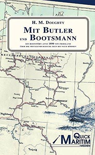 Gebraucht, Mit Butler und Bootsmann: Ein Bootstoern anno 1890 gebraucht kaufen  Wird an jeden Ort in Deutschland