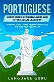 面向初学者和中级学习者的葡萄牙语短篇故事:通过短篇故事学习葡萄牙语并增加词汇量
