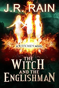 The Witch and the Englishman (The Witches Series Book 2) by [J.R. Rain]