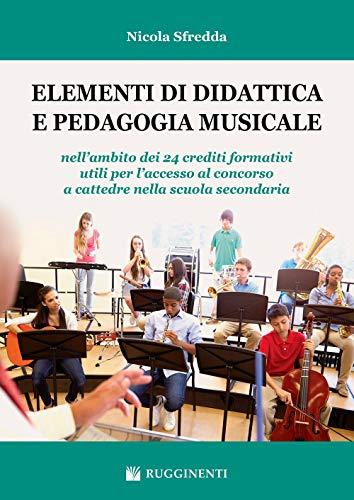 Elementi di didattica pedagogia musicale