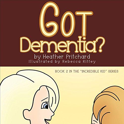 Got Dementia? cover art