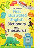 First Illustrated Dictionary and Thesaurus (Illustrated Dictionaries and Thesauruses) [Paperback] [Oct 01,...