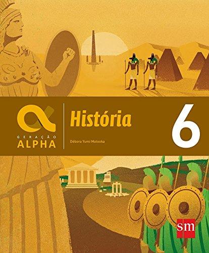 Geração Alpha. História - 6º Ano
