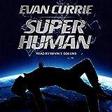 Superhuman: Superhuman Series, Book 1