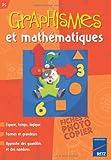 Graphismes et mathématiques PS - Espace, temps, logique, formes et grandeurs, approche des quantités et des nombres by Nicole Herr (2003-04-09) - Retz - 09/04/2003