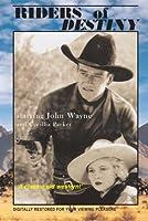 Riders Of Destiny John Wayne