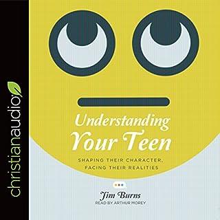 Understanding Your Teen audiobook cover art