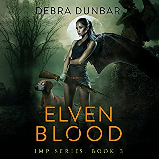 Elven Blood     Imp, Book 3               Written by:                                                                                                                                 Debra Dunbar                               Narrated by:                                                                                                                                 Angela Rysk                      Length: 11 hrs and 44 mins     2 ratings     Overall 5.0