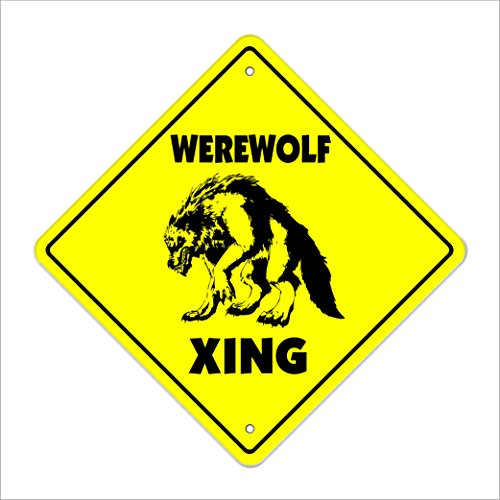 Werewolf Crossing Sign Zone Xing | Indoor/Outdoor | 20' Tall Plastic Sign mythology vampire myth monster scary