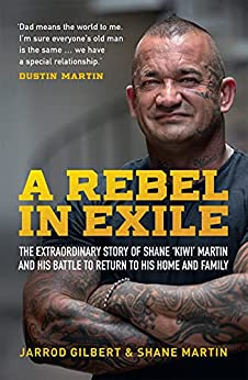 A Rebel in Exile by [Jarrod Gilbert, Shane Martin]