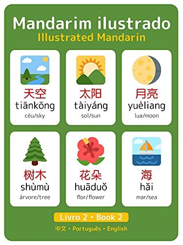 Mandarim Ilustrado Vol. 2: Illustrated Mandarin Vol. 2 (Mandarim Ilustrado • Illustrated Mandarin)