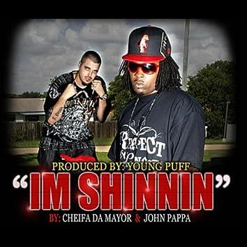 I'm Shinnin (feat. John Pappa)