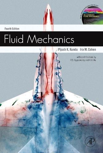 Fluid Mechanics with Multimedia DVD, Fourth Edition