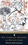 The Complete Nonsense of Edward Lear (Faber Childrens Classics)