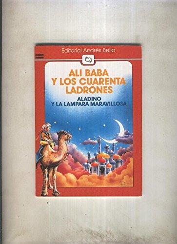 Ali Baba y los cuarenta ladrones - Aladino y la lampara maravillosa