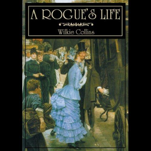 A Rogue's Life