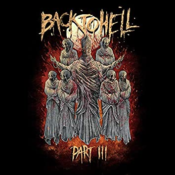 Back to Hell, Pt. 3 (feat. Kamikazi, KonDa, Loc Saint, Basstard, Rcthahazard & Twisted Insane)